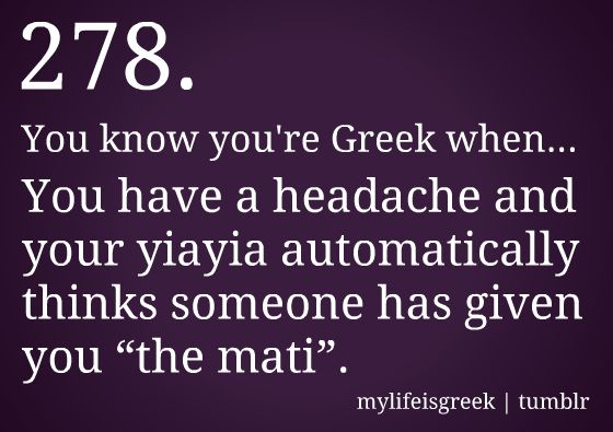 you know you're greek when | Greek American Girl