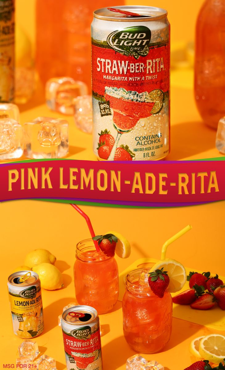 Taste the flavors of summer with this refreshing spiked Pink Lemon-Ade-Rita cocktail recipe. 1) Mix equal parts Bud Light Lime Lemon-Ade-Rita and Straw-Ber-Rita. 2) Pour over ice in a salt-rimmed mason jar. 3) Garnish with a lemon wheel and strawberry and enjoy!