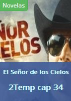 ver http://www.seriesflv.net/ver/el-senor-de-los-cielos-2x34.html