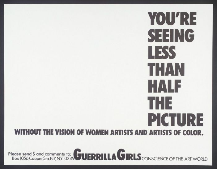 Guerrilla Girls, You're Seeing Less Than Half The Picture 1989