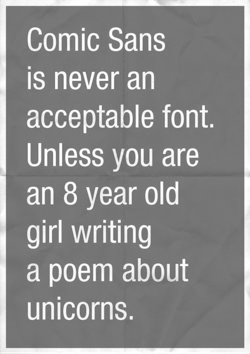 Amen! I hate comic sans.