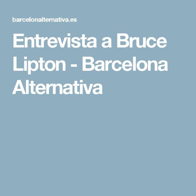 Entrevista a Bruce Lipton - Barcelona Alternativa
