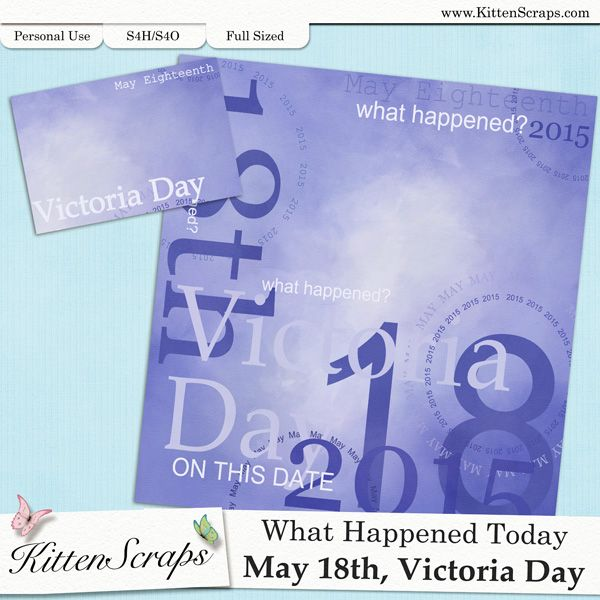 Paper created for today,Victoria Day, May 18th, 2015, by KittenScraps. Digital Scrapbooking Freebie