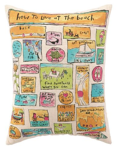 How to Live at the Beach Pillow     Free style beach philosophy everyone should live by!