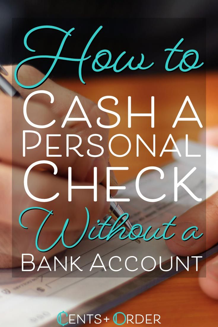 22 Easy Ways To Cash A Personal Check Without A Bank Account In 2020 Side Gigs Extra Cash Money Choices Bank Account