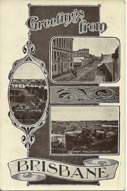 Postcard from Brisbane - circa 1910 | by Aussie~mobs