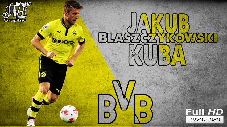 Jakub (Kuba) Blaszczykowski bei BVB Borusia Dortmund