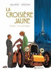 Preview Le marin, l'actrice et la croisière jaune 1. Un nouveau départ