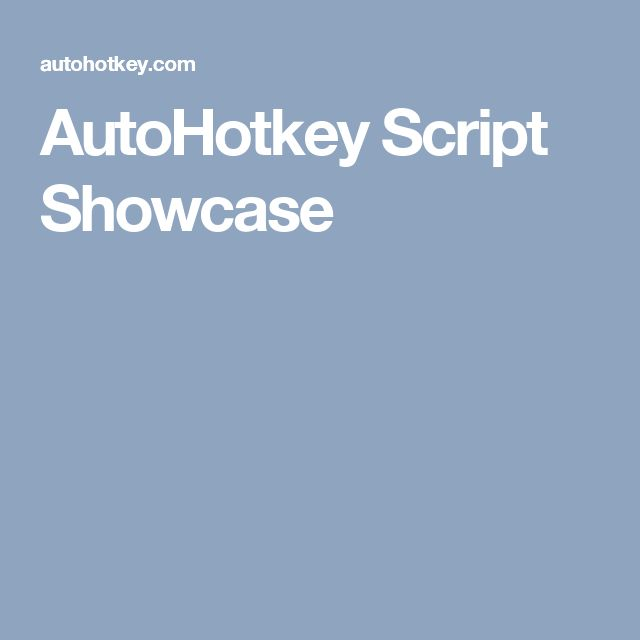 AutoHotkey Script Showcase
