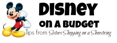Disney World on a Budget! Helpful tips to shave costs from Sisters Shopping on a Shoestring