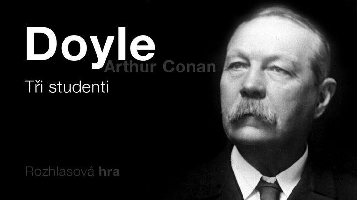 Doyle, Arthur Conan: Tři studenti (Rozhlasová hra) DETEKTIVKA