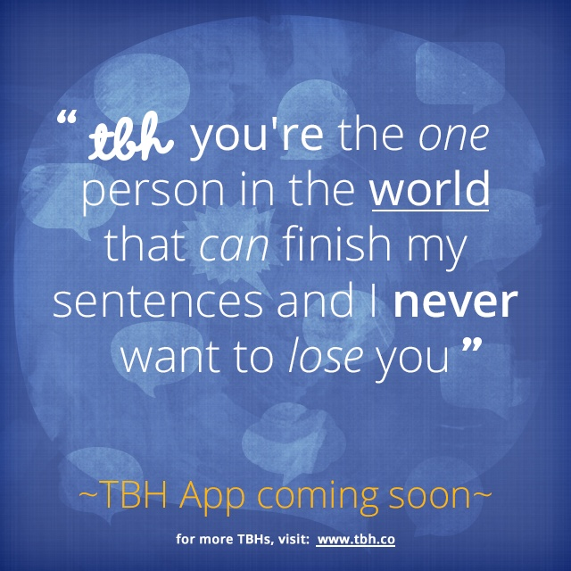 Quote Apps: Click To Be One Of The First To Try The New TBH App! #tbh
