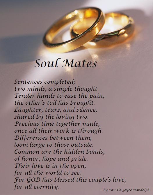 Soul Mates An Original Poem About Love And Marriage Written By Pamela Joyce Randolph Arizona Poet Lady Wedding Pinterest Poems