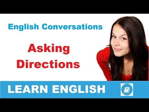 Learn English Conversation - Asking Directions - E-Angol