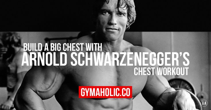 Arnold Schwarzenegger's chest is famous. His chest workout focuses on mass and definition. Do the same workout routine in order to get a big and defined chest.