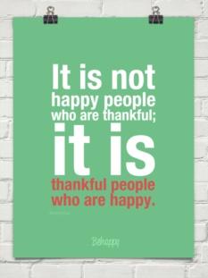 be thankful | be happy