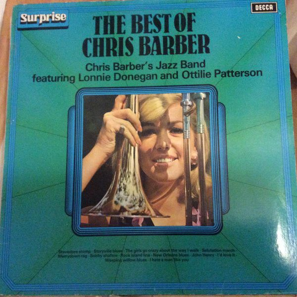 Chris Barber - The Best Of Chris Barber (Vinyl, LP) at Discogs