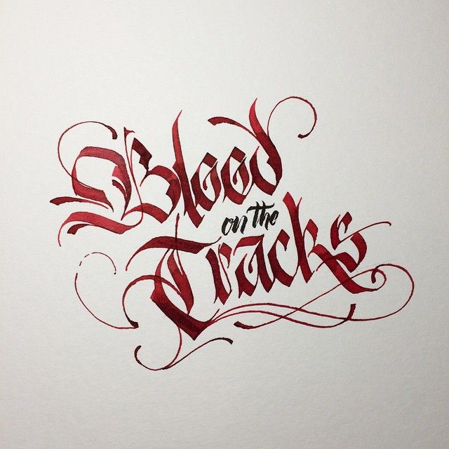 Blood on the Tracks. #BobDylan #Dylan #makedaily #calligraphy #calligraffiti…