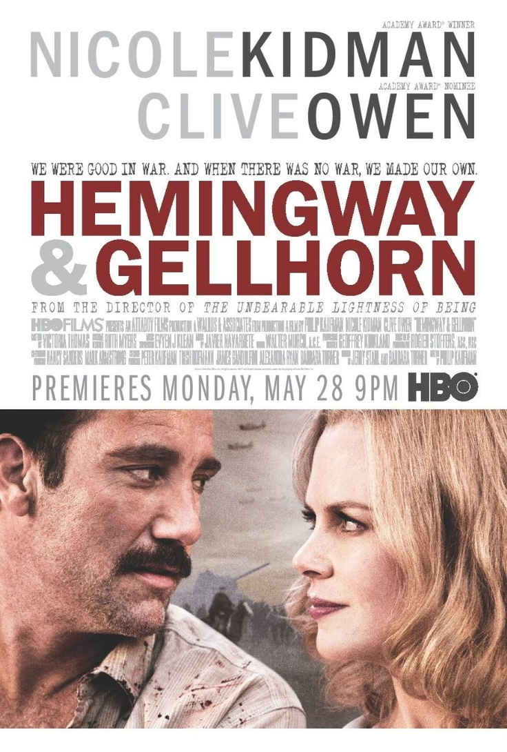 Hemingway & Gellhorn (2012) by Philip Kaufman