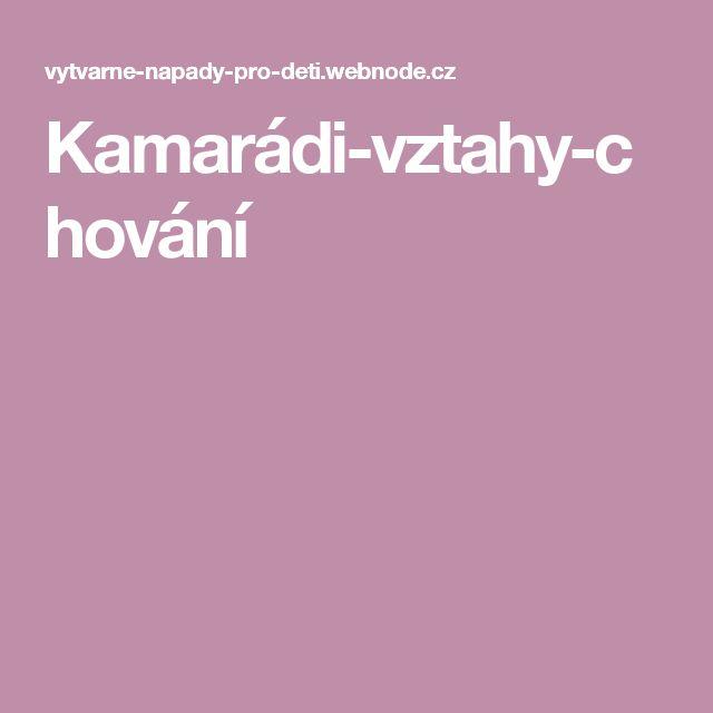 Kamarádi-vztahy-chování