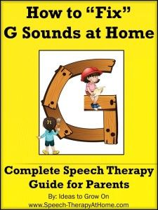 Guide to help parents assess and teach / correct G sounds at home. Therapy ideas, printable pictures and more. $5.99