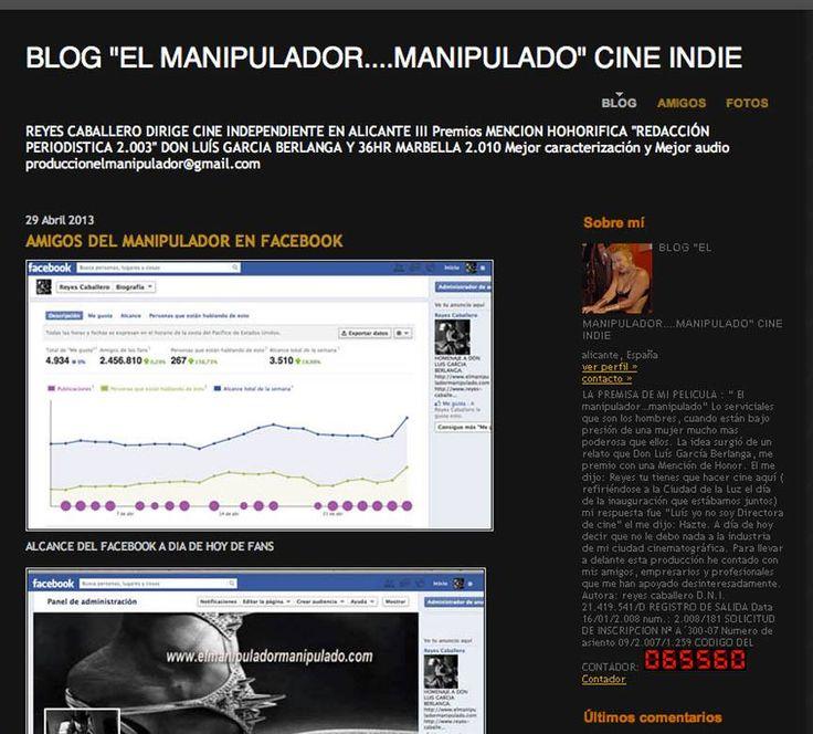 65.560 entradas en el Blog del manipulador en abril del 2.013, un blog que nos lo borraron al igual que él face con 2.456.810 visitas,  pero seguimos adelante le cueste a quien le cueste.