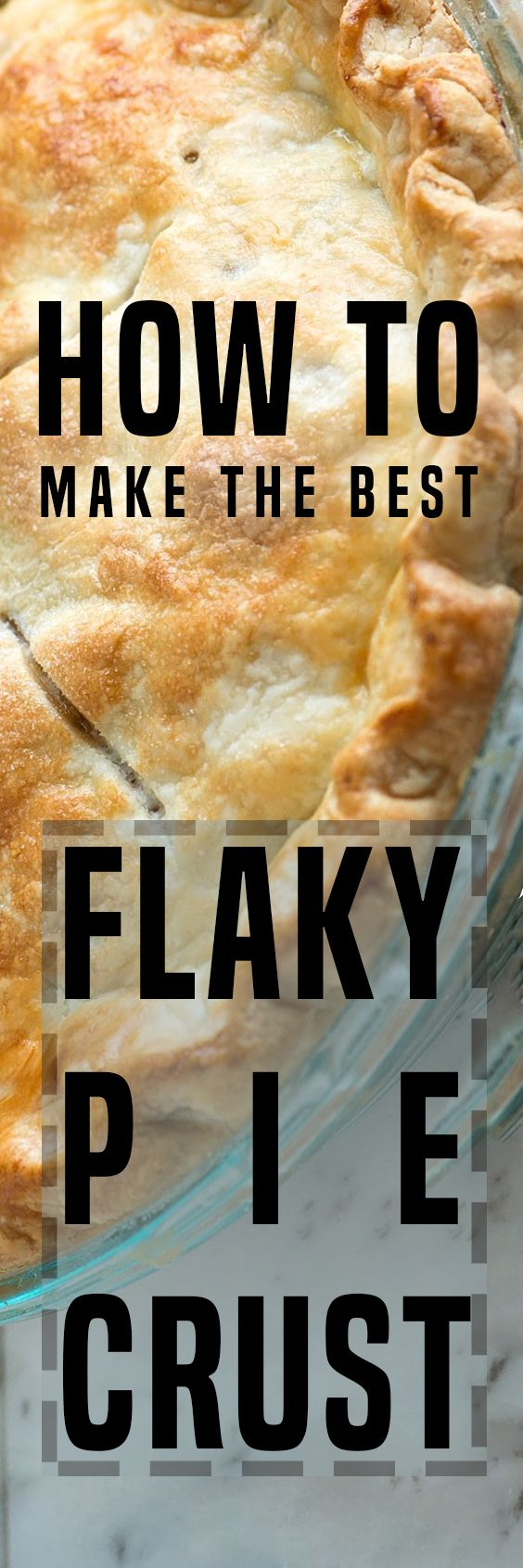 How to Make the Best Flaky Pie Crust