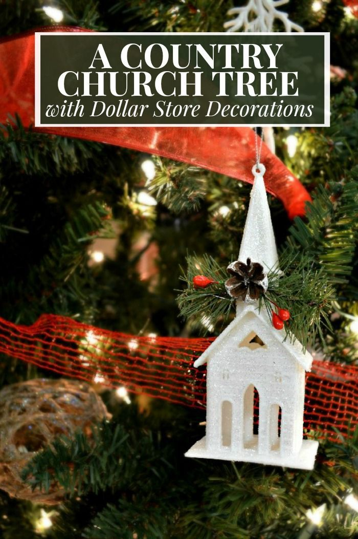 Country Church Tree With Dollar Store Decorations Christmas Christmastree Dollarstore Orn Christmas Decorations Dollar Tree Christmas Christmas Tree Themes