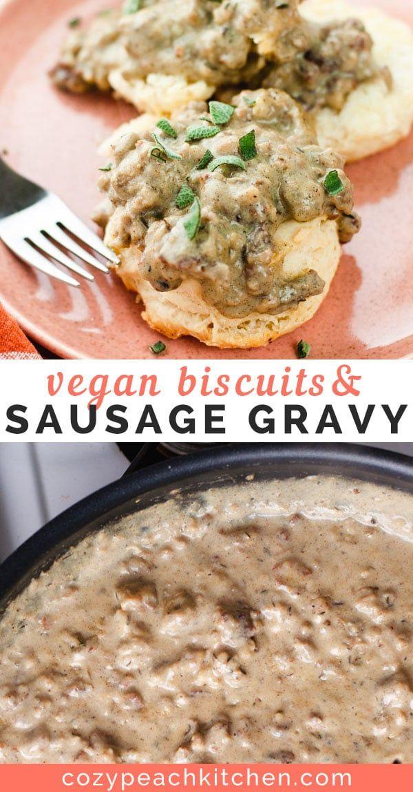 Vegan Biscuits Vegan Sausage Gravy Recipe With Images Sausage Gravy Vegan Comfort Food
