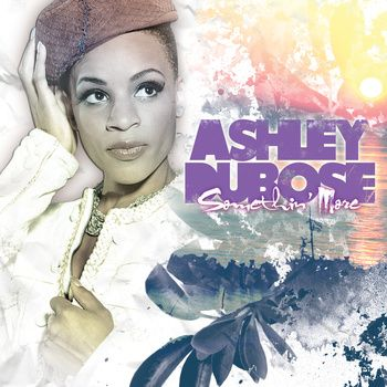 ASHLEY DUBOSE! grab this whole cd free download !