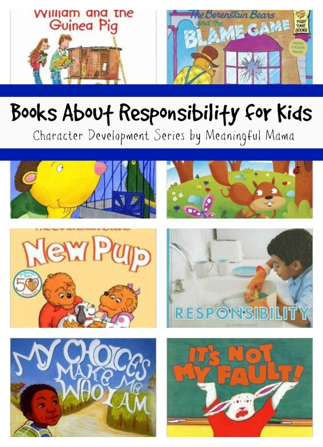 Books About Responsibility for Kids - Character Development Series - Meaningful Mama