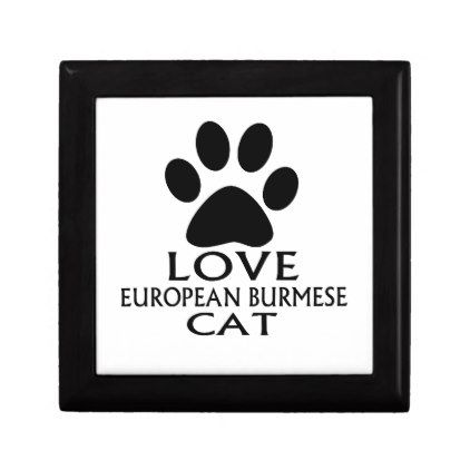 LOVE EUROPEAN BURMESE CAT DESIGNS JEWELRY BOX - home decor design art diy cyo custom
