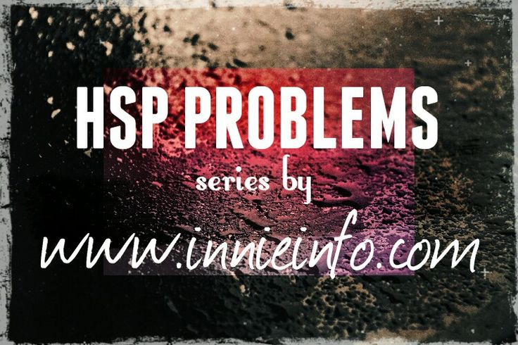 """Innie Info's """"HSP Problems"""" series. For special requests, please email us at jessica@innieinfo.com or view our full collection at http://innieinfo.com/home/category/gallery © 2016 Innie Info"""