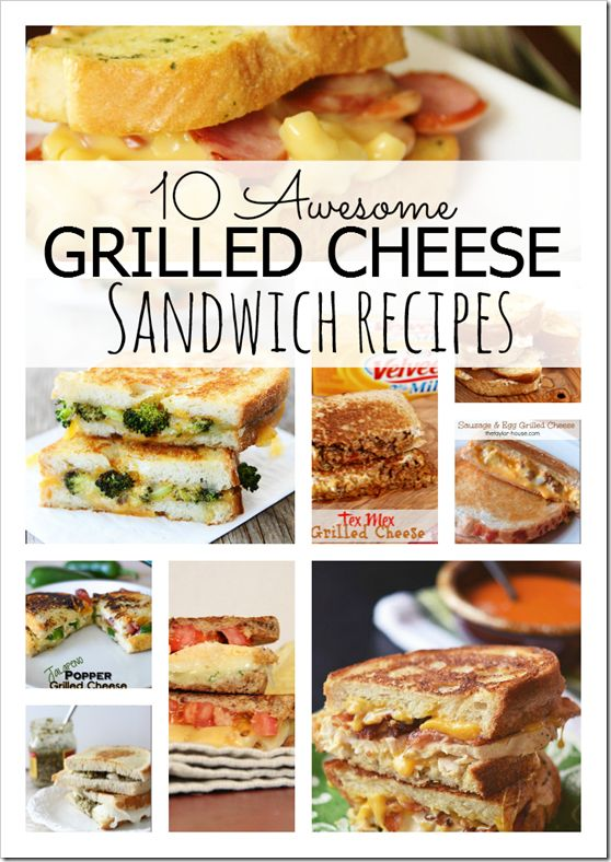 Who doesn't LOVE grilled cheese? Well here are some that will knock your socks off!