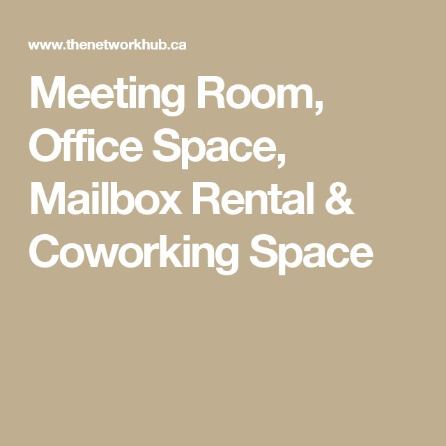 Meeting Room, Office Space, Mailbox Rental & Coworking Space