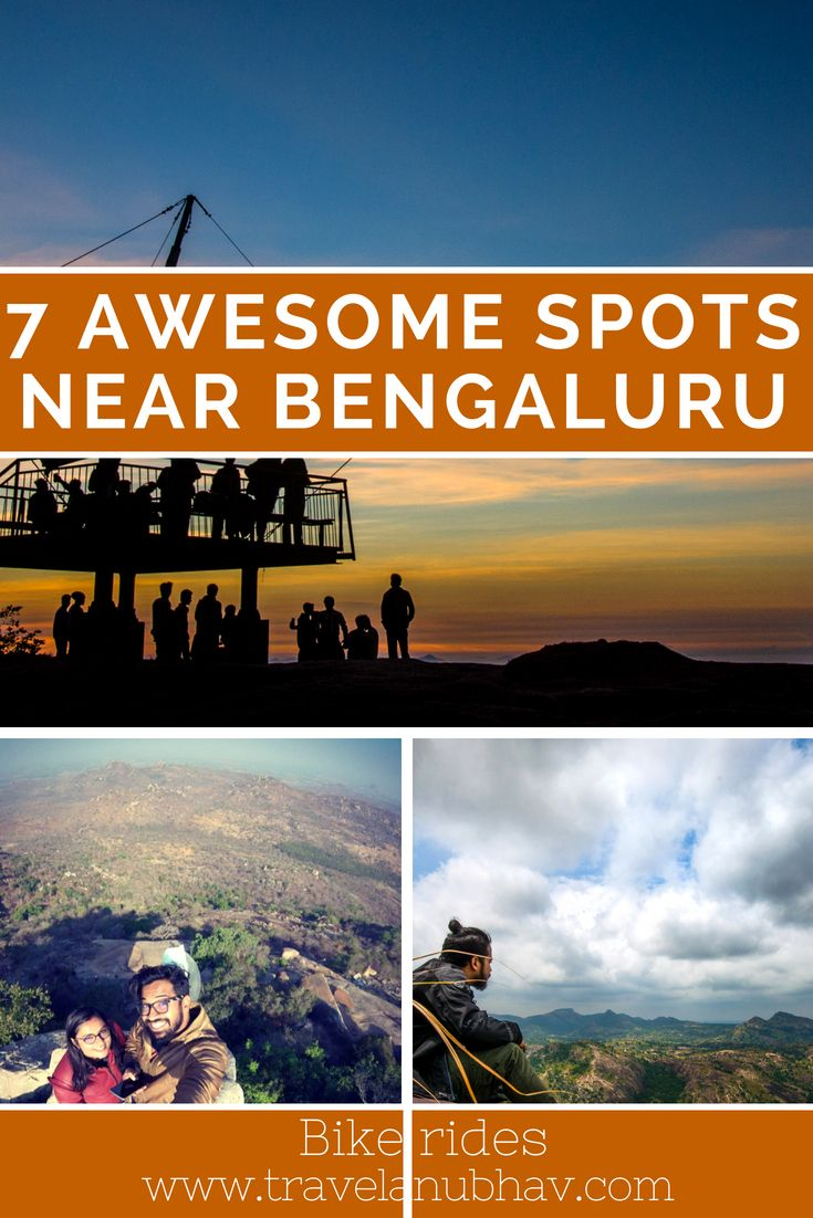 Must Visit Places For A Day Trip From Bengaluru Trip Day Trip Nandi Hills