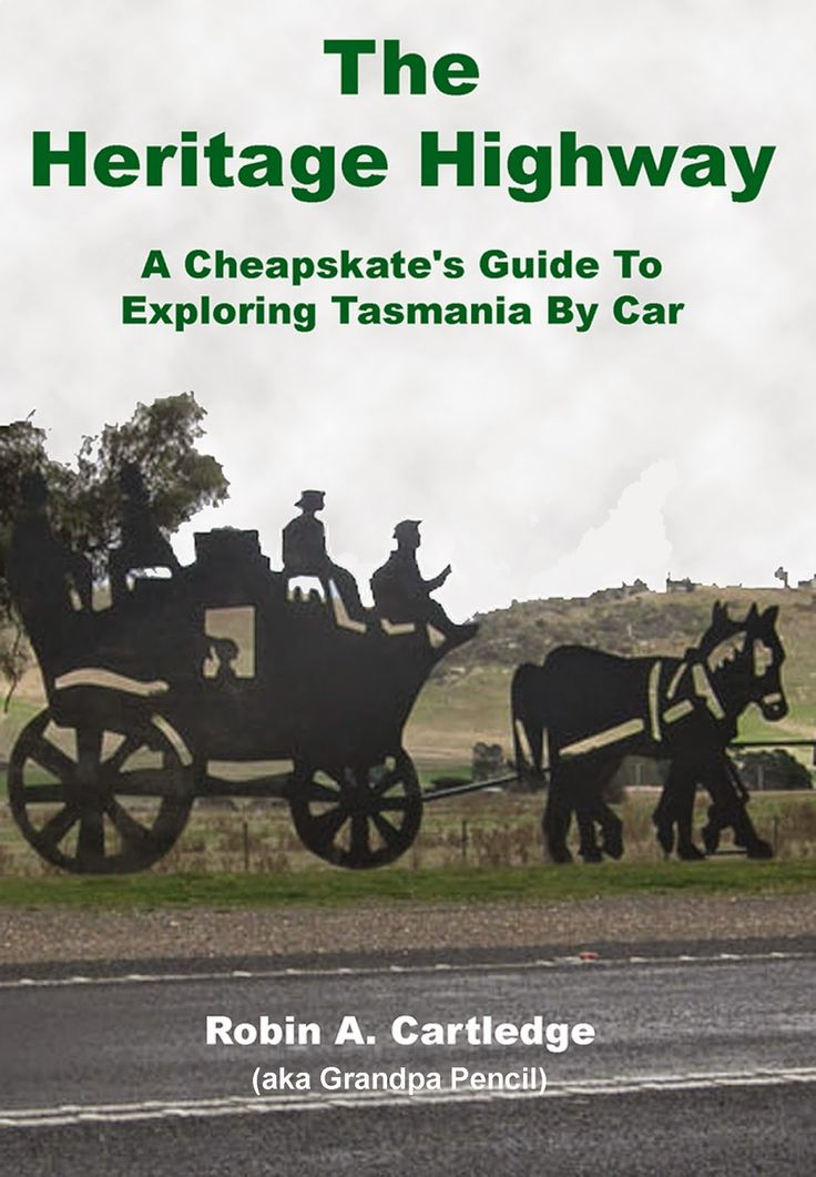 Views from the lighthouse keeper's cottage: The Heritage Highway: A Cheapskate's Guide to Expl...