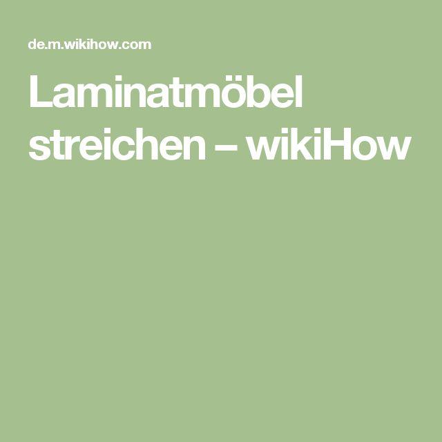 Laminatmöbel streichen – wikiHow