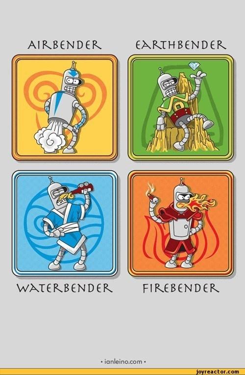 Bender the Avatar - AirBender, EarthBender, WaterBender and FireBender - Bender (Futurama) Avatar - the Last Air Bender or Legend of Kora.