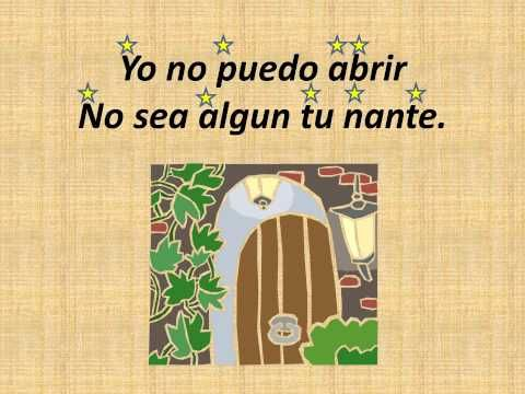 This Mexican folk song succeeds the song Para pedir posada, when the inn keeper lets Mary and Joseph inside to have the baby. This will be sung by the sixth ...