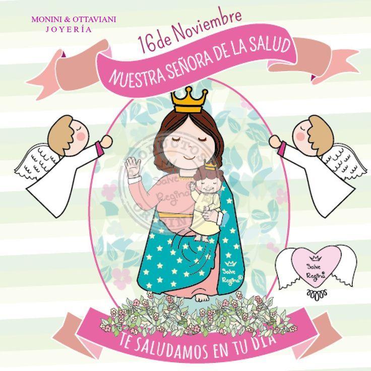 16 de noviembre, nuestra señora de la Salud