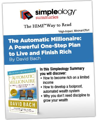 The Automatic Millionaire - Simpleology Summary