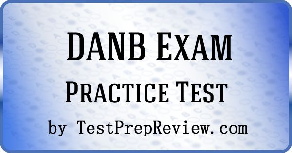 DANB Study Guide & Practice Test [Prepare for the DANB Test]