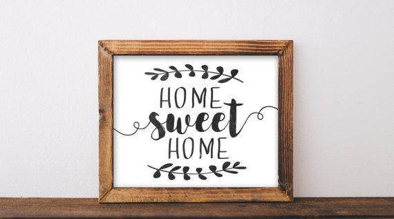 Home Sweet Home Sign, farmhouse printables, home sweet ...