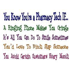 You know you're a pharmacy tech if... (I'm so glad it's not just me!)