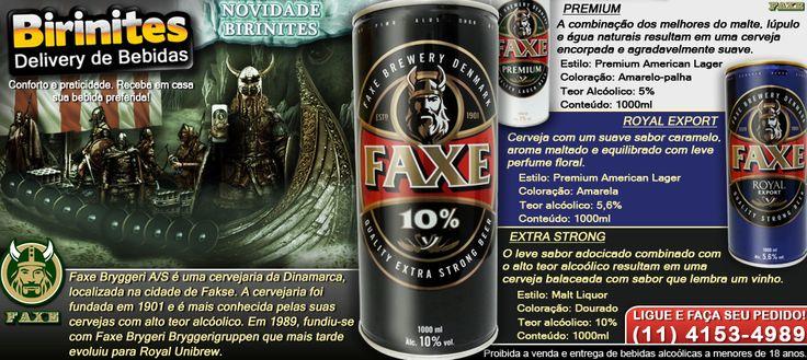 CERVEJA FAXE - Premium / Royal Export / Extra Strong --- PROMOÇÕES E NOVIDADES!!! www.facebook.com/... #BirinitesDelivery #Birinites #Alphaville #Tambore #AlphavilleeArredores #Delivery #Beer #Cerveja #Drinks