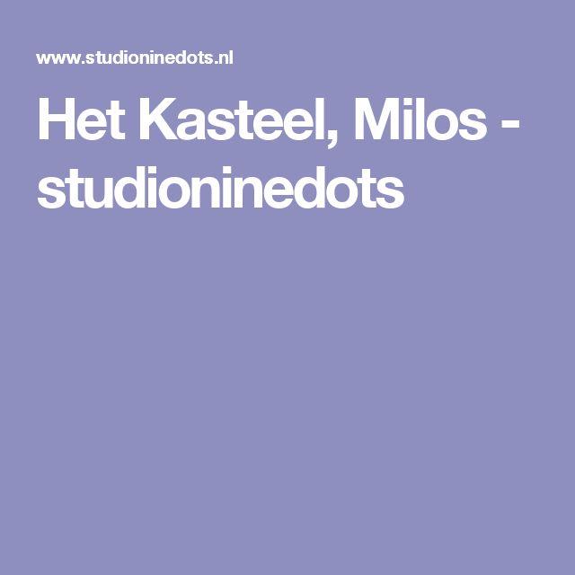Het Kasteel, Milos - studioninedots