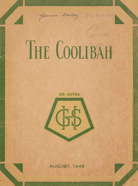 The Coolibah, 1948. Girdlestone High School. http://encore.slwa.wa.gov.au/iii/encore/record/C__Rb2306584__Sschool%20magazines__P0%2C1__Orightresult__U__X3?lang=eng&suite=def