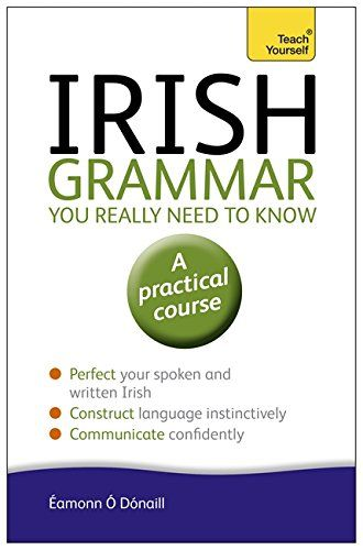 92 best languages images on pinterest languages writing help irish grammar you really need to know teach yourself language amonn dnaill fandeluxe Images