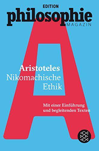 Nikomachische Ethik: (Mit Begleittexten vom Philosophie M... https://www.amazon.de/dp/3596035546/ref=cm_sw_r_pi_dp_x_p6suybWRQ6FY8